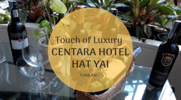A Touch of Luxury at Centara Hotel Hat Yai