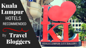 9 Kuala Lumpur Hotel Picks Of Travel Bloggers