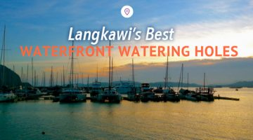 Langkawi's Best Waterfront Watering Holes