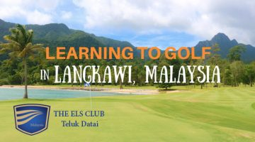 Learning to Golf in Langkawi, Malaysia