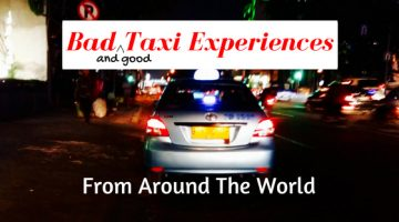 Bad Taxi Experiences from Around the World