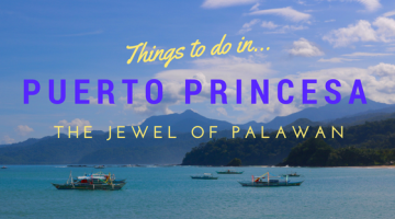 Puerto Princesa, the Jewel of Palawan