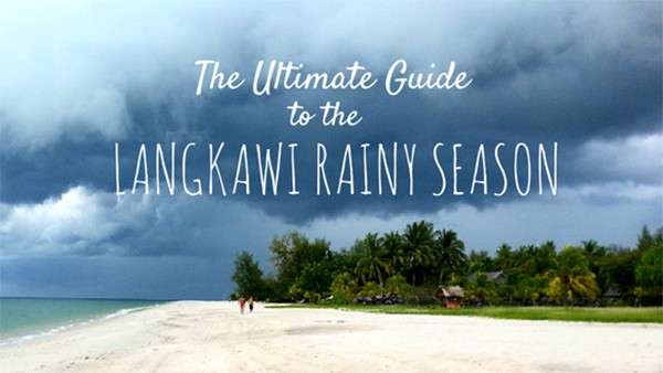 Ultimate Guide to the Langkawi Rainy Season