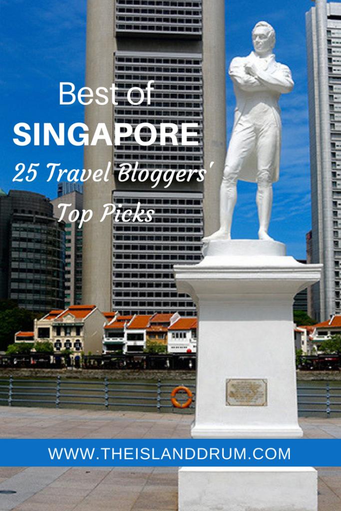 Best of Singapore: 25 Travel Bloggers' Top Picks