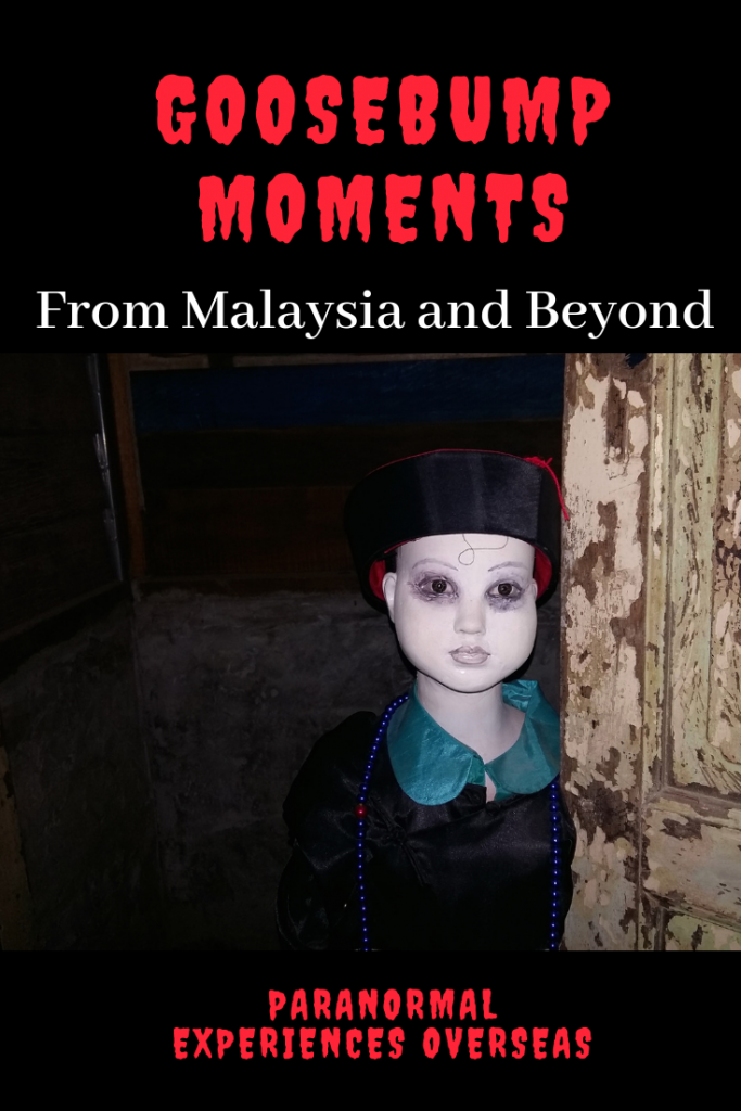 Goosebump Moments from Malaysia and Beyond