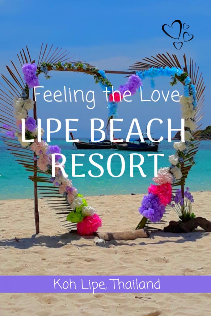 Feeling the Love at Lipe Beach Resort