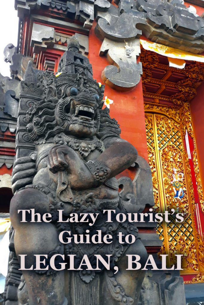 The Lazy Tourist's Guide to Legian, Bali