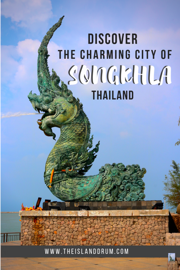 Discover the Charming City of Songkhla