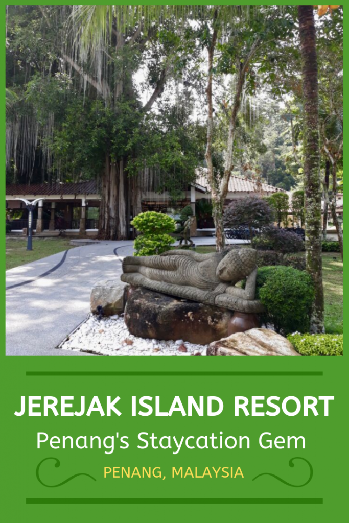 Jerejak Island Resort, Penang's Staycation Gem