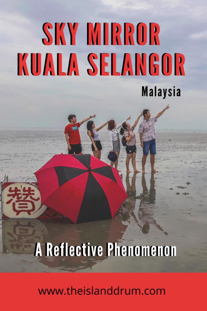Sky Mirror Kuala Selangor, A Reflective Phenomenon