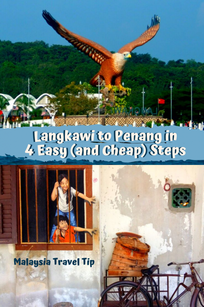 Langkawi to Penang in 4 Easy (and Cheap) Steps