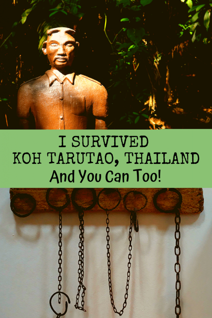 I Survived Koh Tarutao and You Can Too!