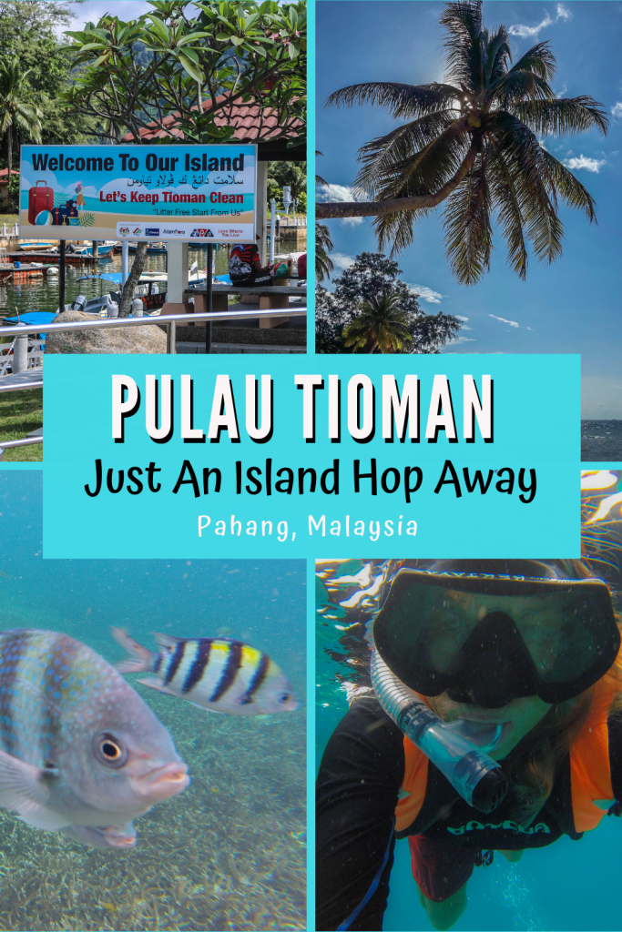 Pulau Tioman, Just an Island Hop Away
