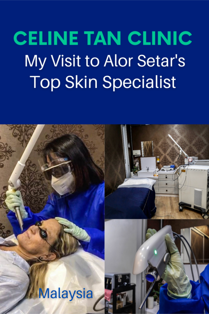 Celine Tan Clinic: My Visit to an Alor Setar Top Skin Specialist