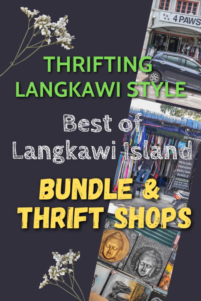 Thrifting Langkawi Style: Best of Langkawi Bundle & Thrift Shops